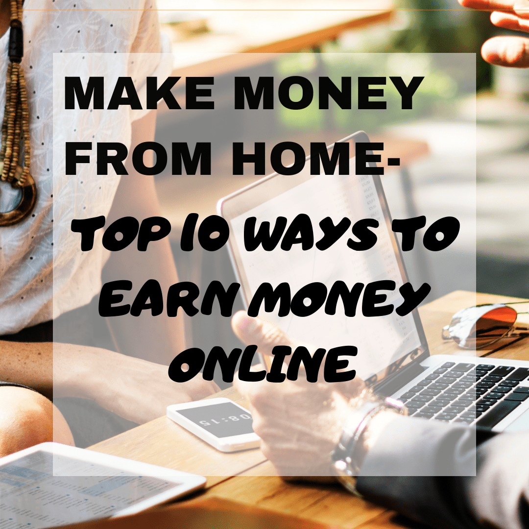 10 legit ways to make money online